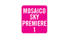 Canal: MOSAICO SKY PREMIERE 1