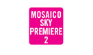 Canal: MOSAICO SKY PREMIERE 2